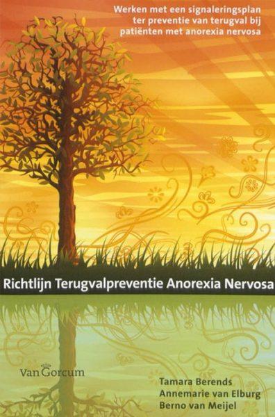 Richtlijn Terugvalpreventie Anorexia Nervosa Deel 1 En 2 Berends E.a.