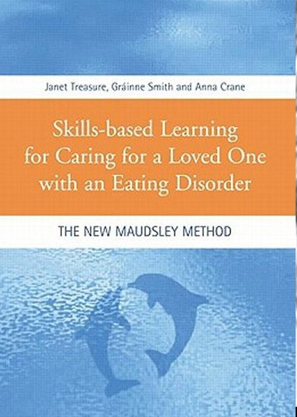 Skill Based Learning For Caring For A Loved One With An Eating Disorder