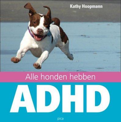 Boekomslag Alle Honden Hebben Adhd