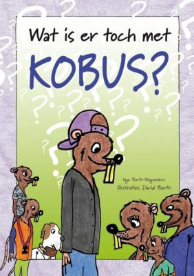 Boekomslag Wat Is Er Toch Met Kobus