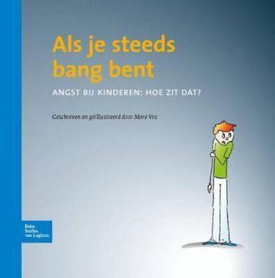 Boekomslag Als Je Steeds Bang Bent Mere Vos